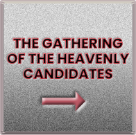 The gethering of heavenly candidates